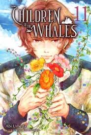 CHILDREN OF THE WHALES VOL.11