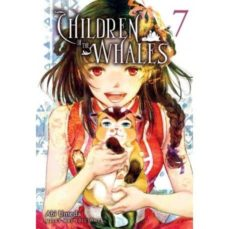 CHILDREN OF THE WHALES VOL.07